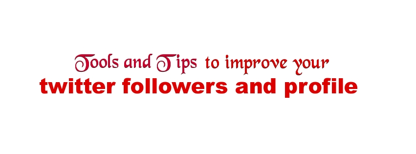 twitter followers tool and tips