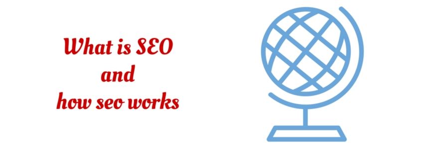 What is SEO and how seo works