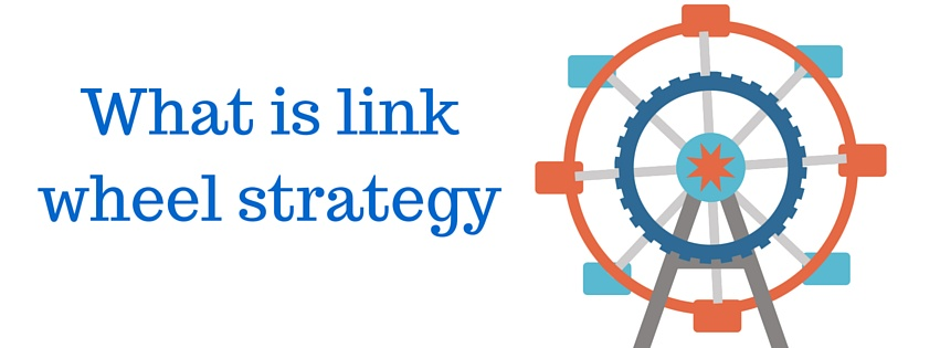 What is link wheel strategy