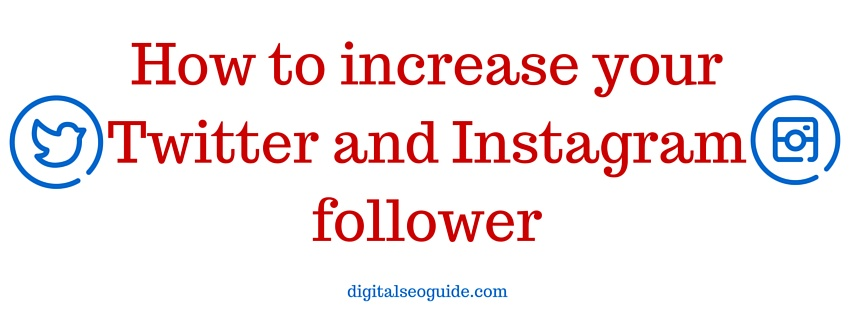 increase your twitter and instagram followers