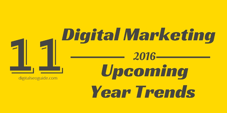 2016 upcoming trend of digital marketing predictions