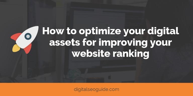 optimize your digital assets