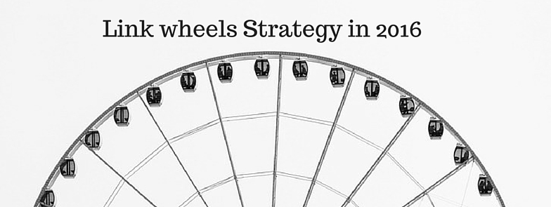 Link wheels Strategy in 2016