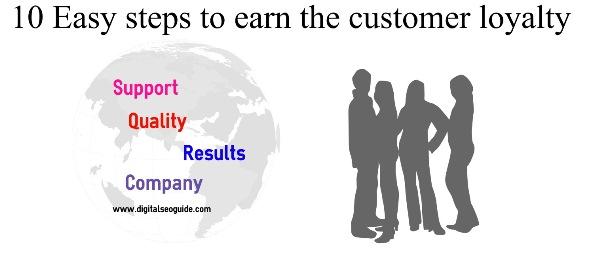 earn the customer loyalty