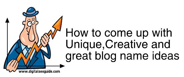 creative, unique and perfect idea for blog name
