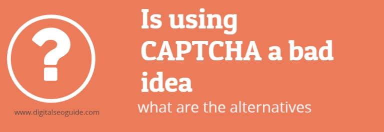 Is using CAPTCHA a bad idea