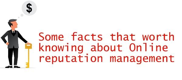 online reputation management facts