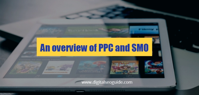 overview of PPC and SMO