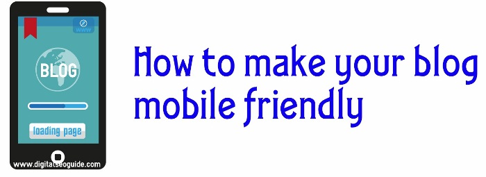 make your blog mobile friendly