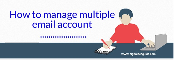 manage multiple email account