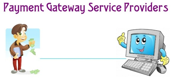 Payment Gateway Service Providers