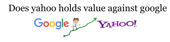 Does yahoo holds value against google