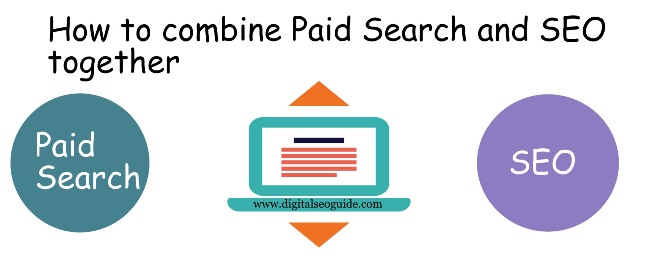 combine the Paid Search and SEO