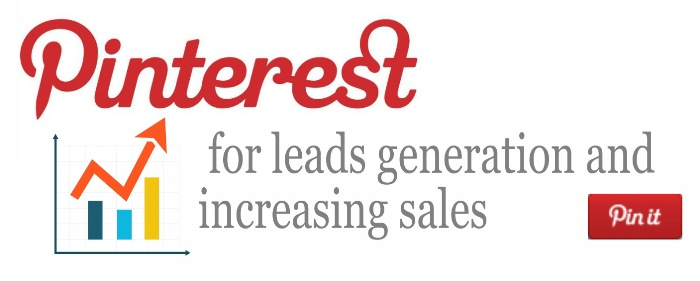 Pinterest for leads generation and increasing sales