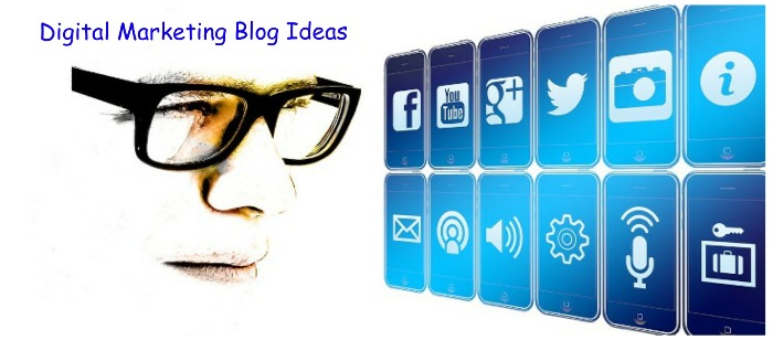 Digital Marketing Blog Ideas