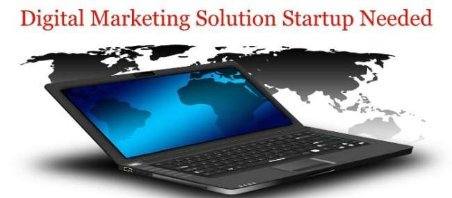 Digital Marketing Solution Startup Needed