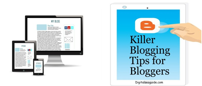 Killer Blogging Tips for Bloggers