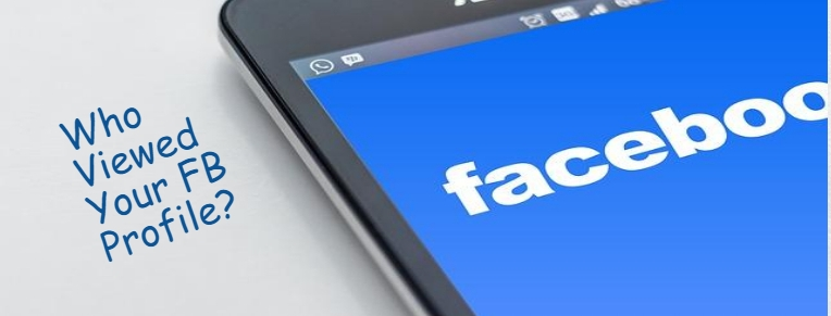 How To See Who Viewed Your Facebook Profile?