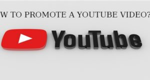 How To Promote A YouTube Video