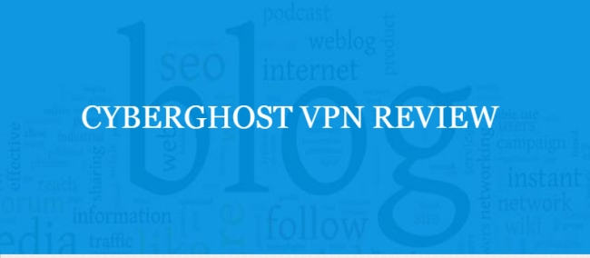CYBERGHOST VPN REVIEW WHY IT - New CyberGhost VPN Review for