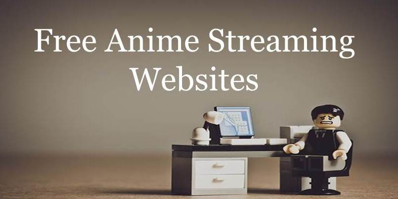 22 Free Anime Streaming Sites To Watch Online New List 2018