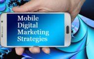 Digital Marketing Strategies for mobile