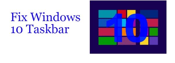 Fix Windows 10 Taskbar Not Working