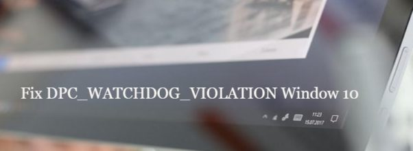 DPC_WATCHDOG_VIOLATION error