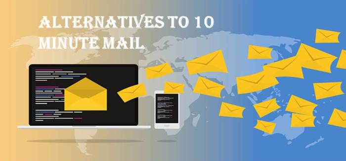 Best Alternatives To 10 Minute Mail: Top 8 Sites Similar To