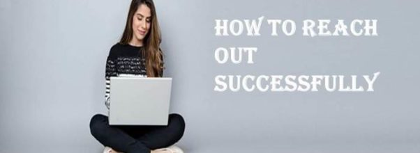 Tips To Reach Blogger's Successfully