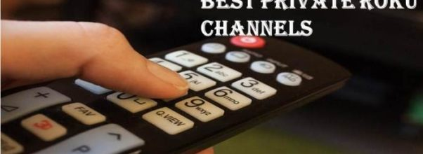 Best Private Roku Channels