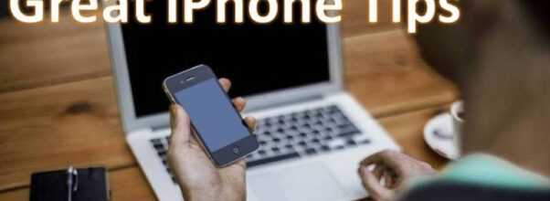 Great iPhone Tips New Owners Should Memorize